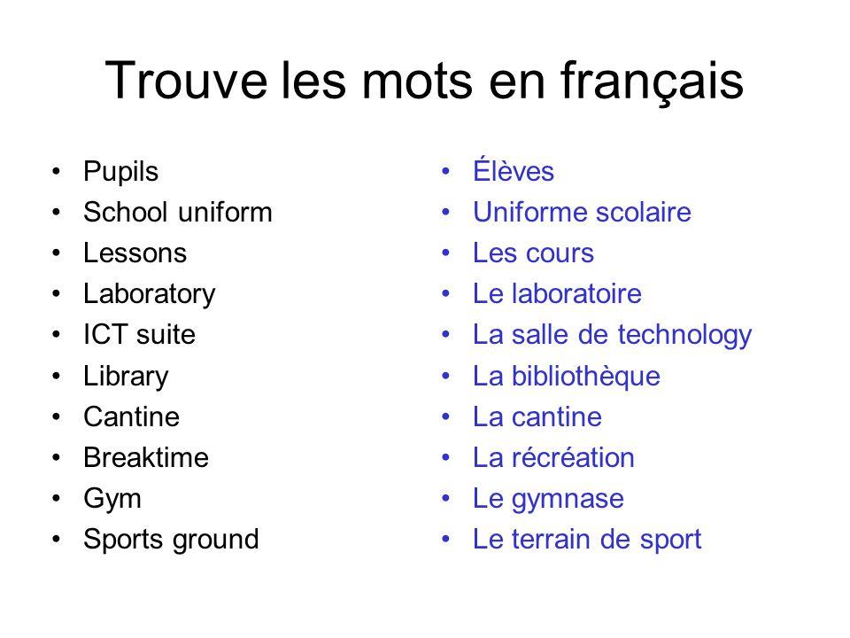 Trouve les mots en français