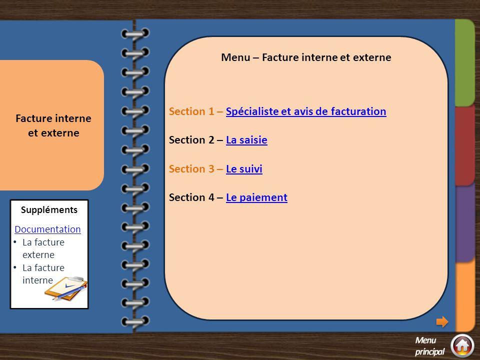 Menu – Facture interne et externe Facture interne et externe