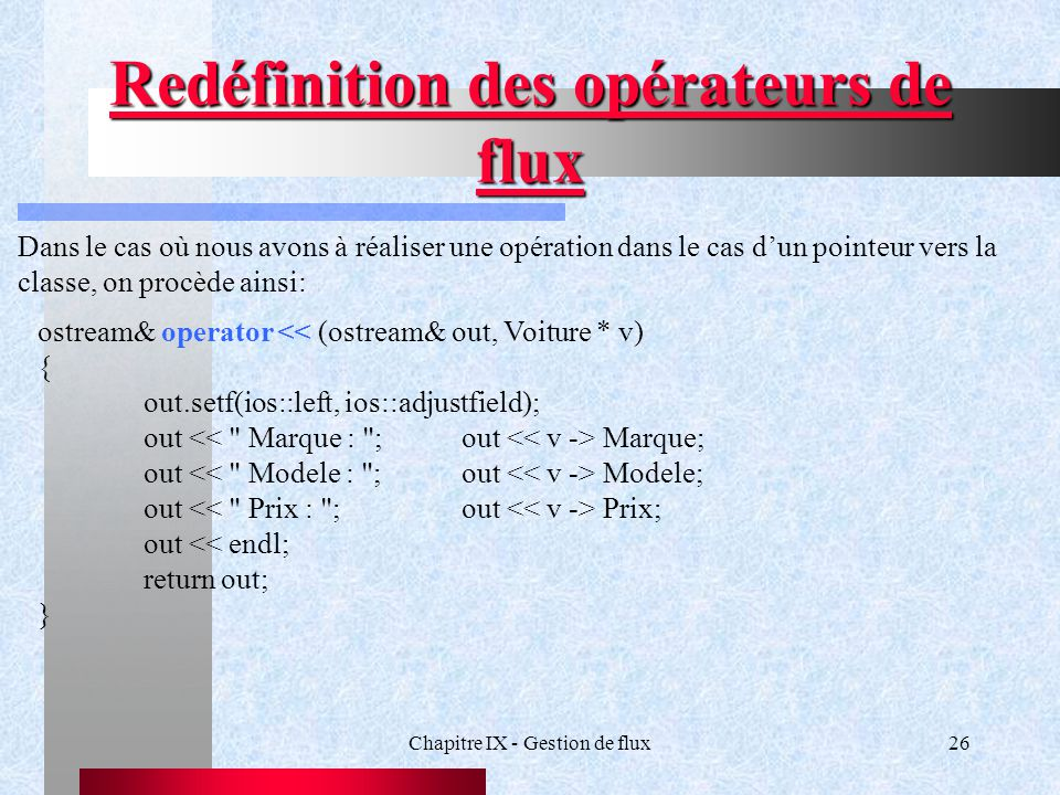 Redéfinition des opérateurs de flux