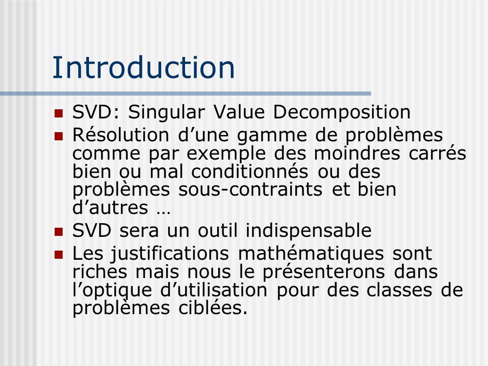 Introduction SVD: Singular Value Decomposition