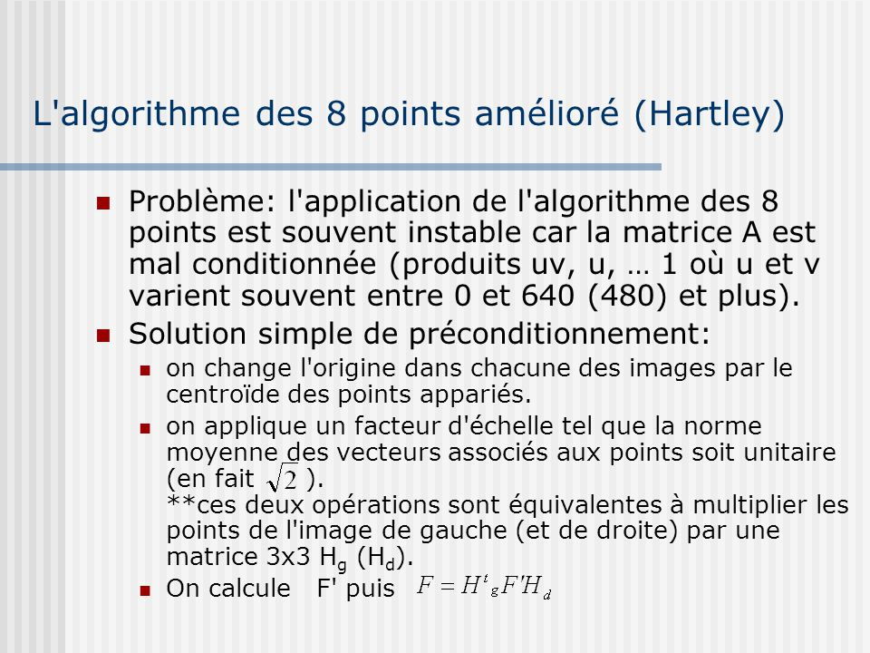 L algorithme des 8 points amélioré (Hartley)