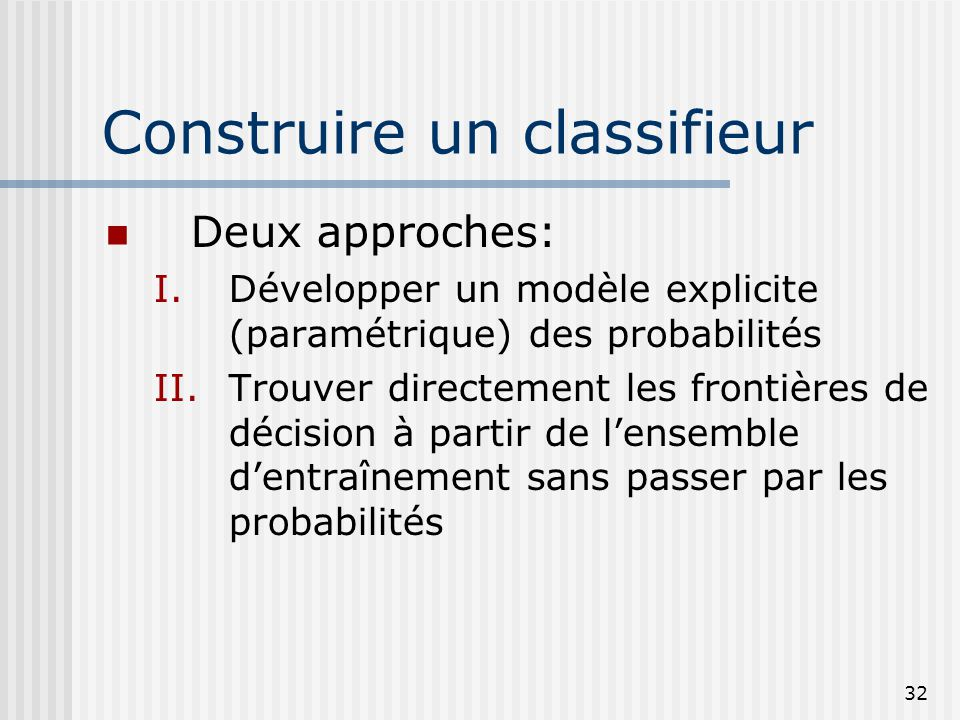 Construire un classifieur