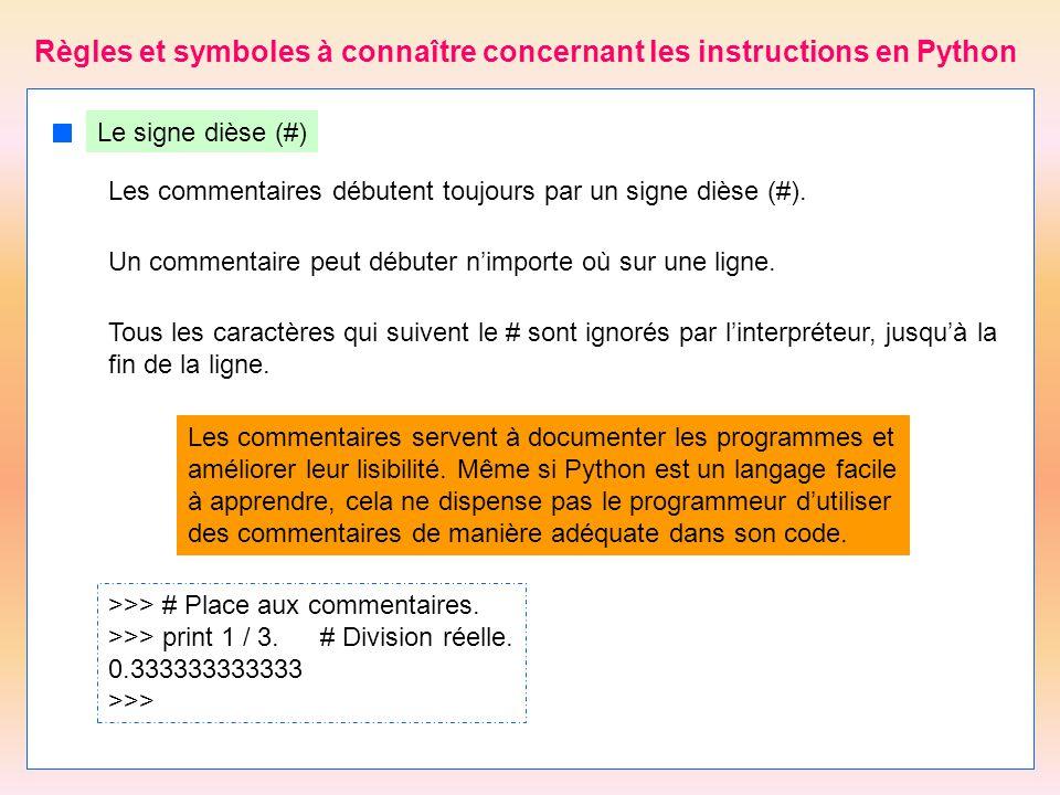 Règles et symboles à connaître concernant les instructions en Python