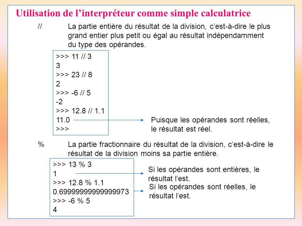 Utilisation de l'interpréteur comme simple calculatrice