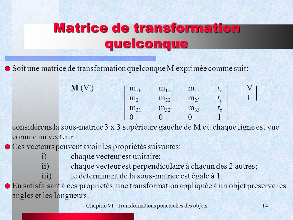 Matrice de transformation quelconque