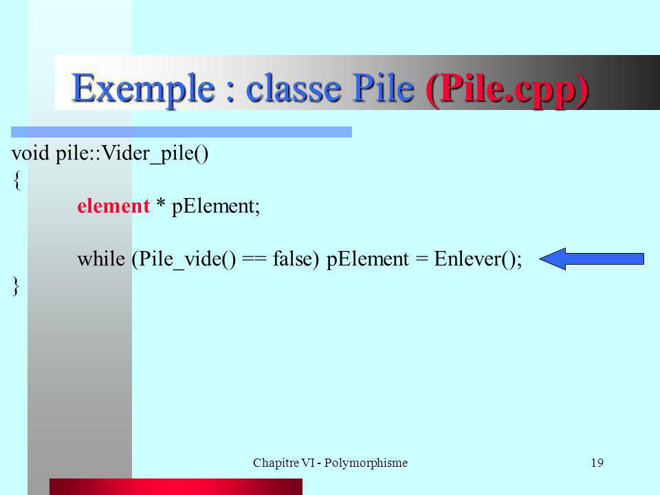 Exemple : classe Pile (Pile.cpp)