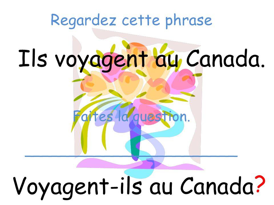 Voyagent-ils au Canada