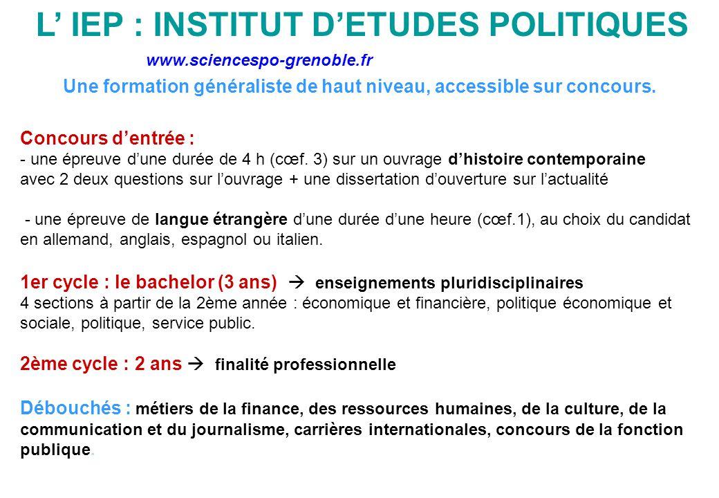 L' IEP : INSTITUT D'ETUDES POLITIQUES