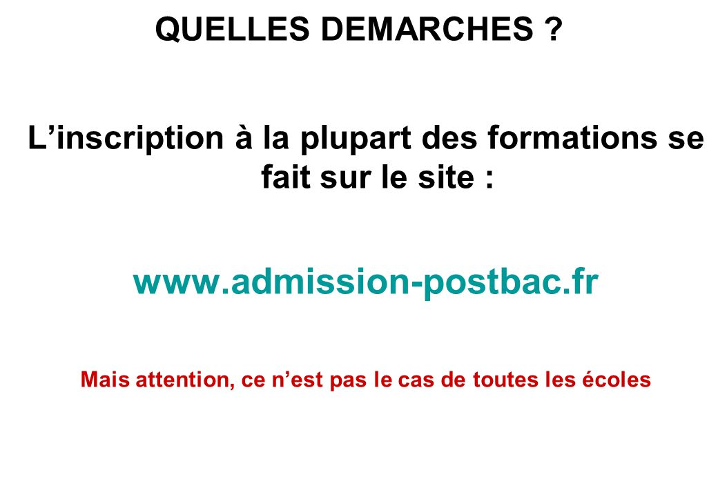 www.admission-postbac.fr QUELLES DEMARCHES