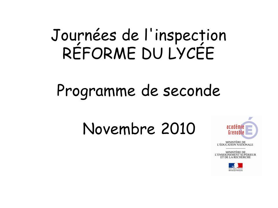 Journées de l inspection RÉFORME DU LYCÉE Programme de seconde