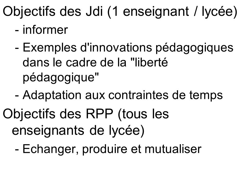 Objectifs des Jdi (1 enseignant / lycée)