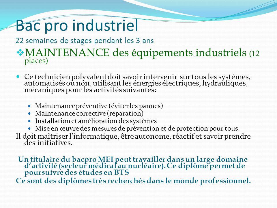 Bac pro industriel 22 semaines de stages pendant les 3 ans