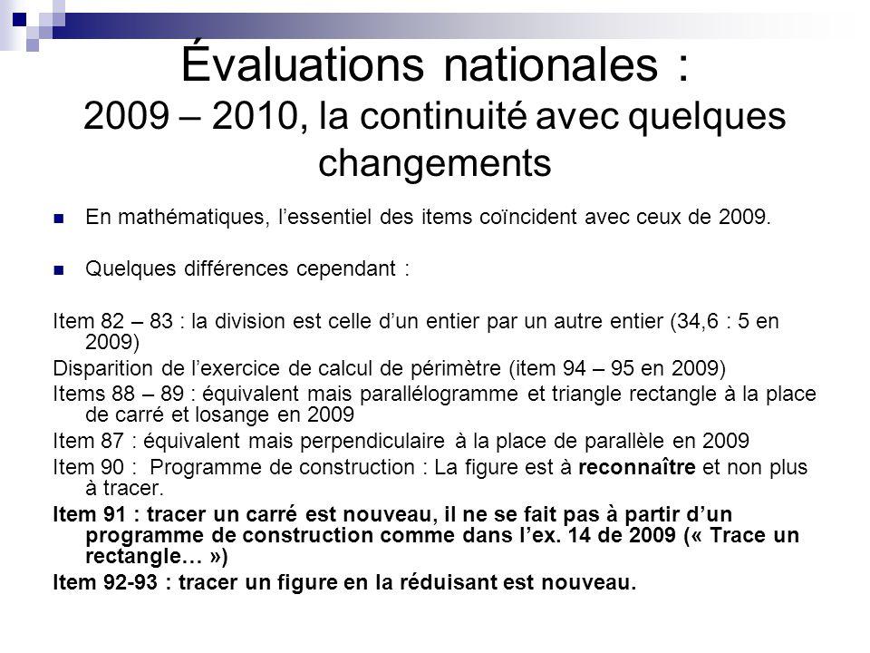 Évaluations nationales : 2009 – 2010, la continuité avec quelques changements