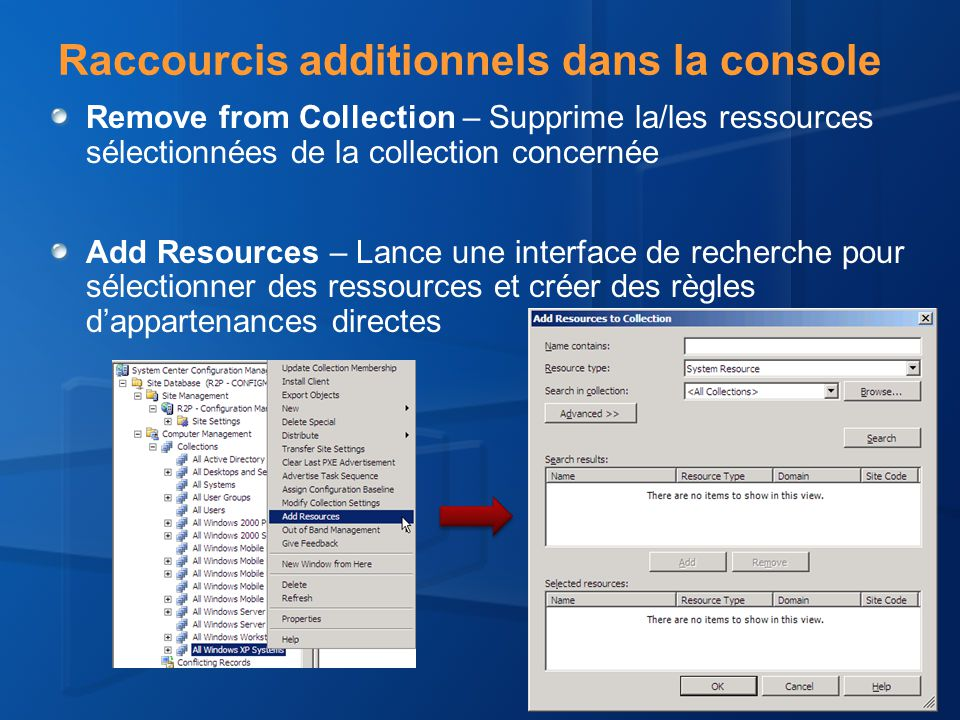 Raccourcis additionnels dans la console