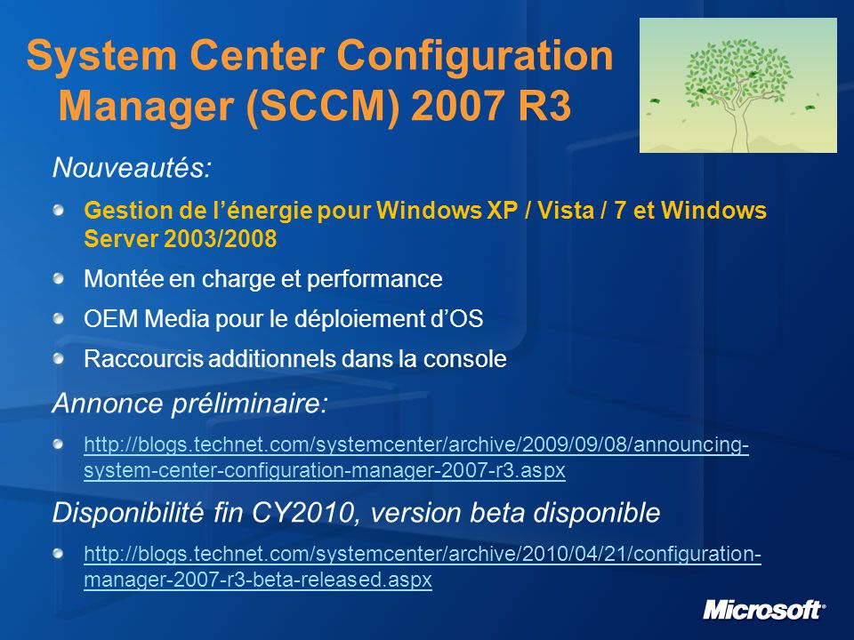 System Center Configuration Manager (SCCM) 2007 R3