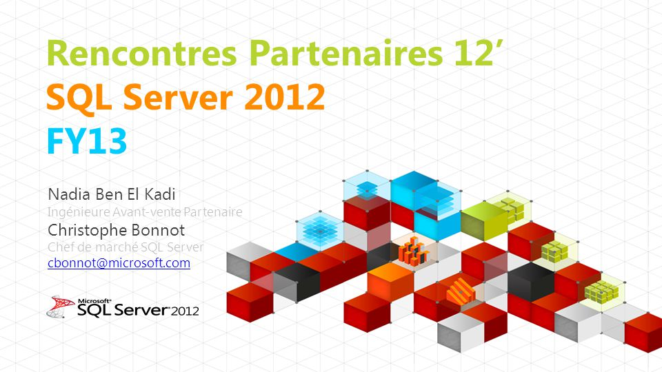 Rencontres Partenaires 12' SQL Server 2012 FY13