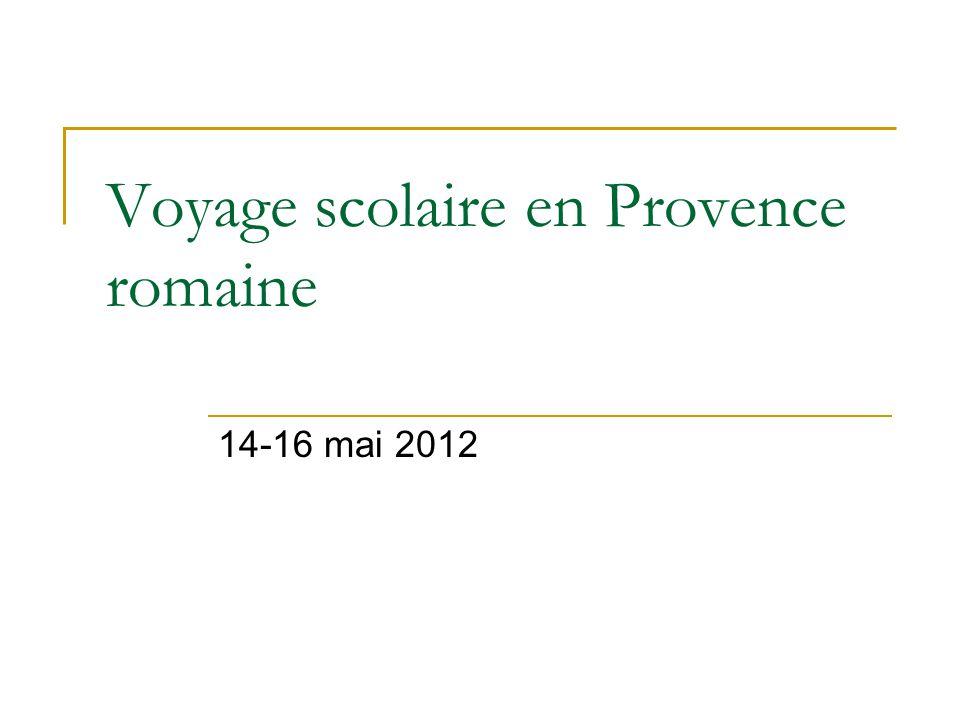 Voyage scolaire en Provence romaine