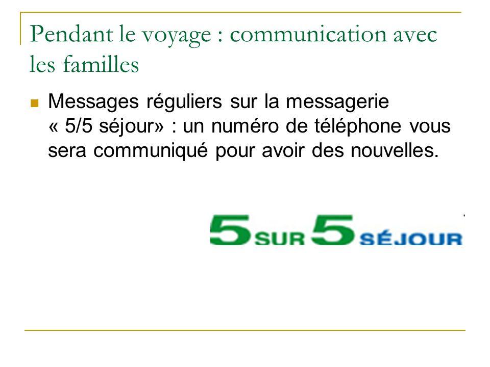 Pendant le voyage : communication avec les familles