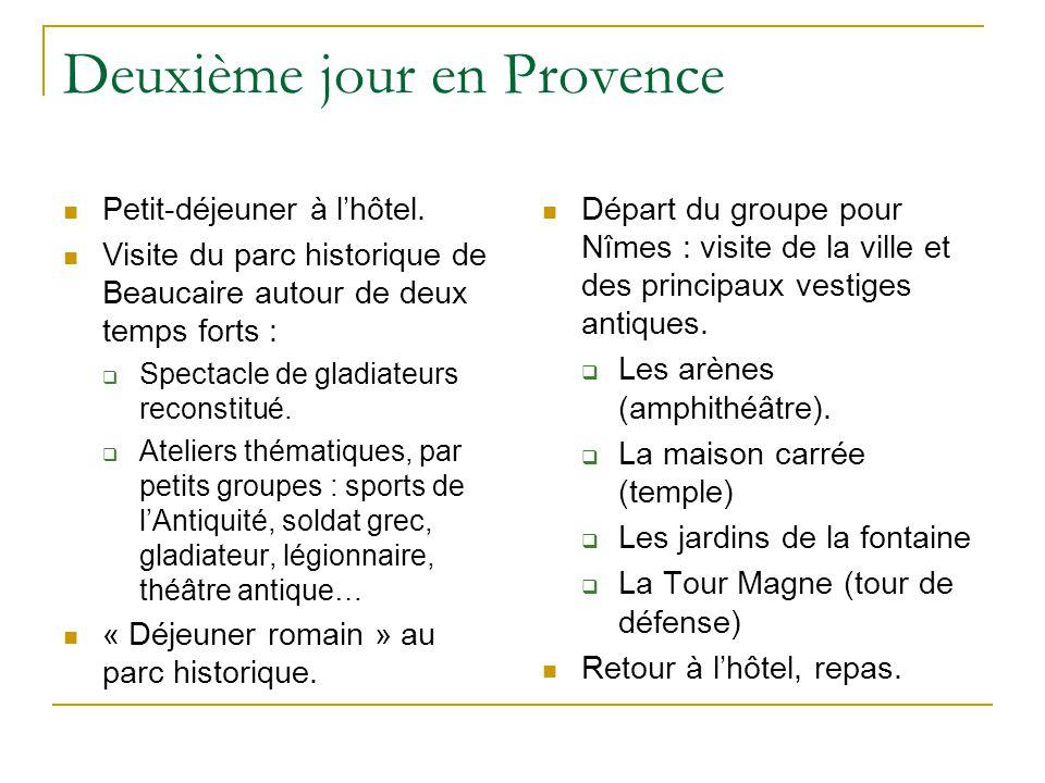 Deuxième jour en Provence