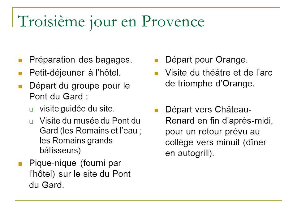 Troisième jour en Provence