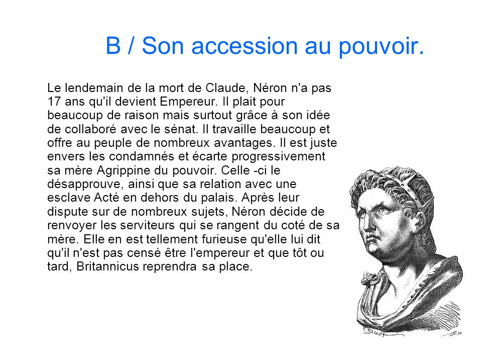 B / Son accession au pouvoir.