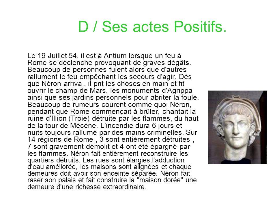 D / Ses actes Positifs.