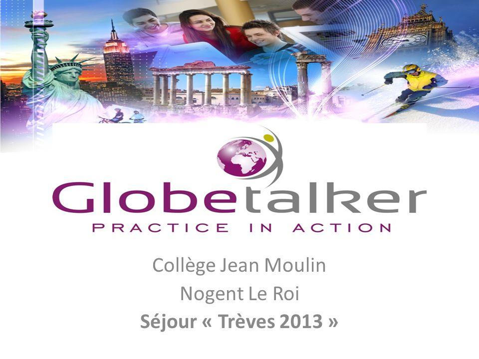 Collège Jean Moulin Nogent Le Roi Séjour « Trèves 2013 »