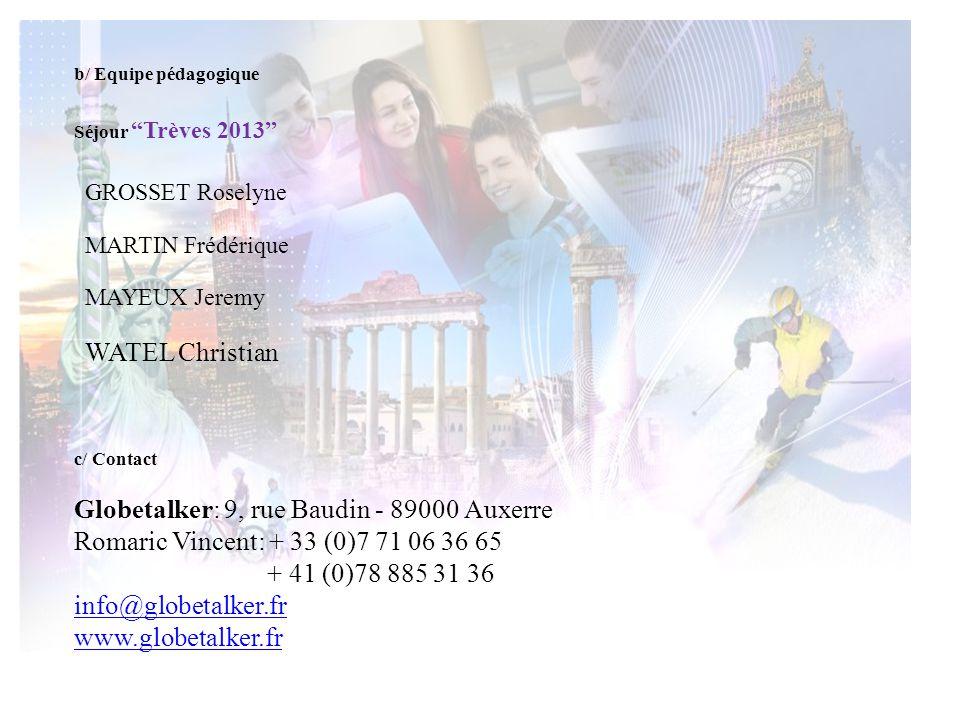 Globetalker: 9, rue Baudin - 89000 Auxerre