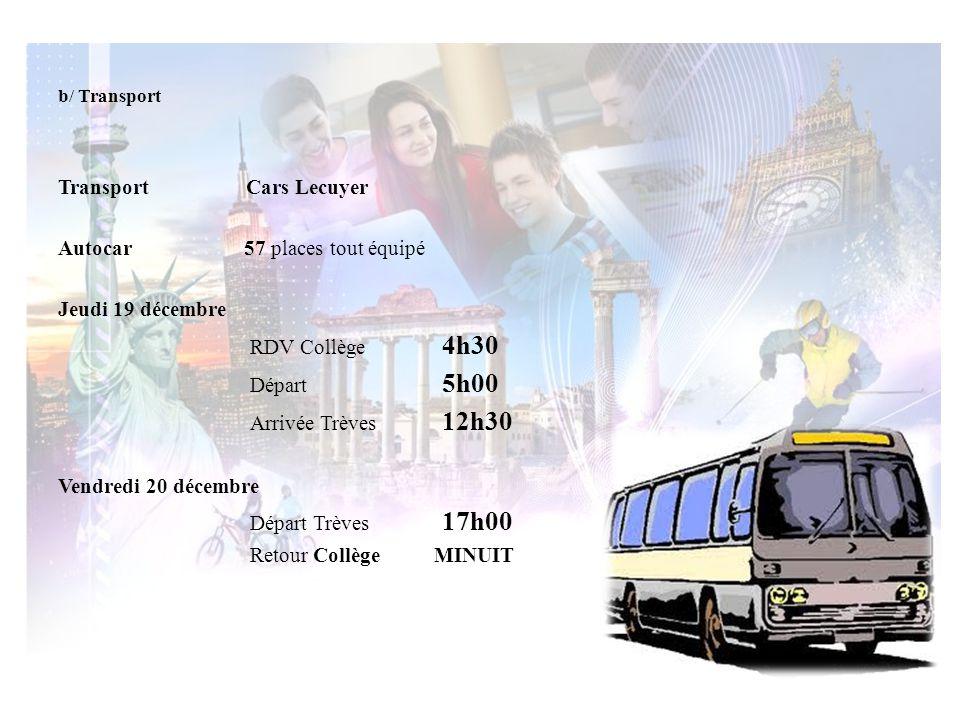 Arrivée Trèves 12h30 Transport Cars Lecuyer