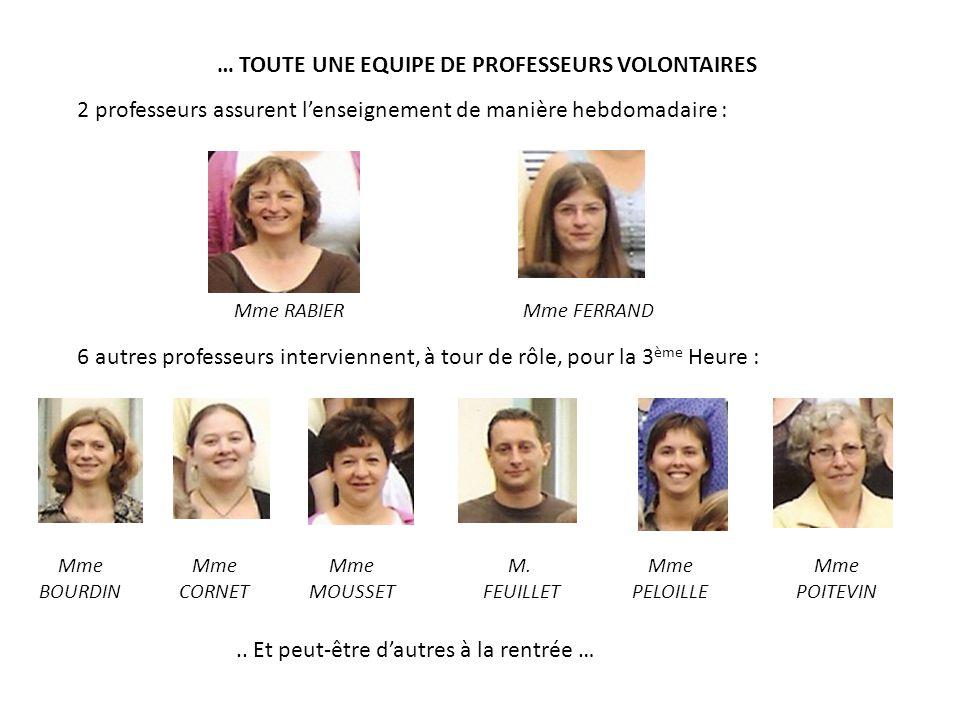 … TOUTE UNE EQUIPE DE PROFESSEURS VOLONTAIRES