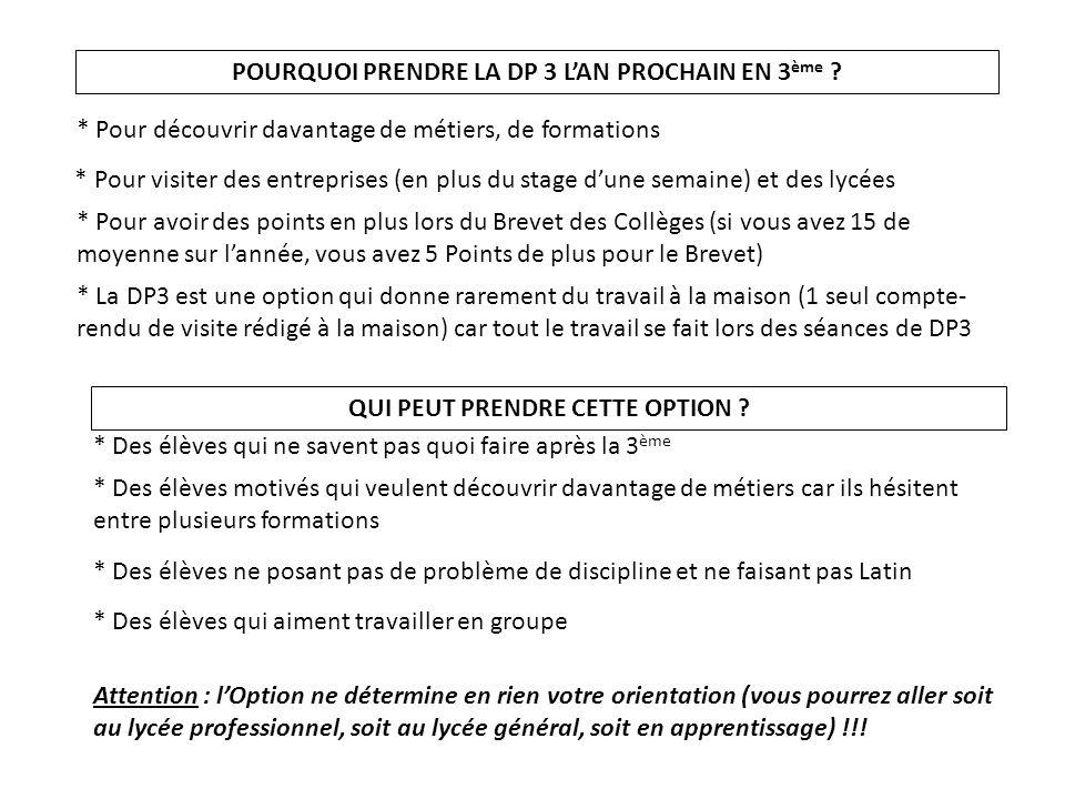 POURQUOI PRENDRE LA DP 3 L'AN PROCHAIN EN 3ème