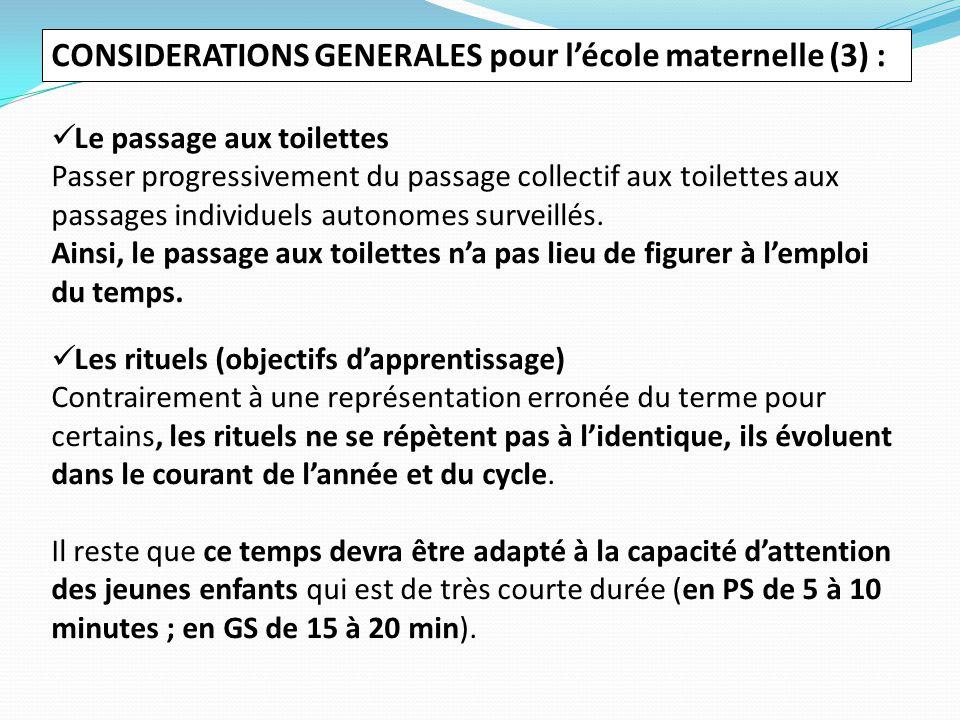 CONSIDERATIONS GENERALES pour l'école maternelle (3) :