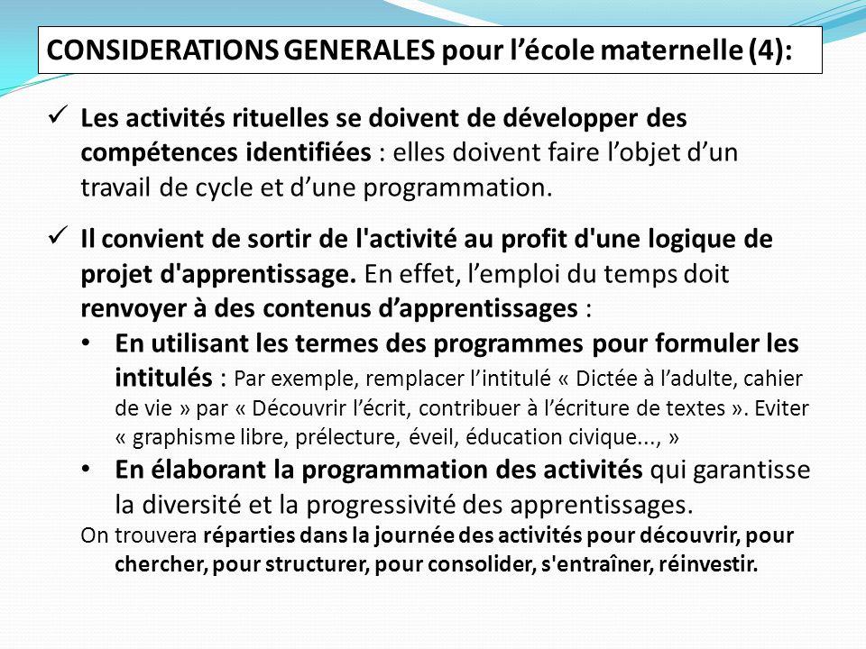 CONSIDERATIONS GENERALES pour l'école maternelle (4):