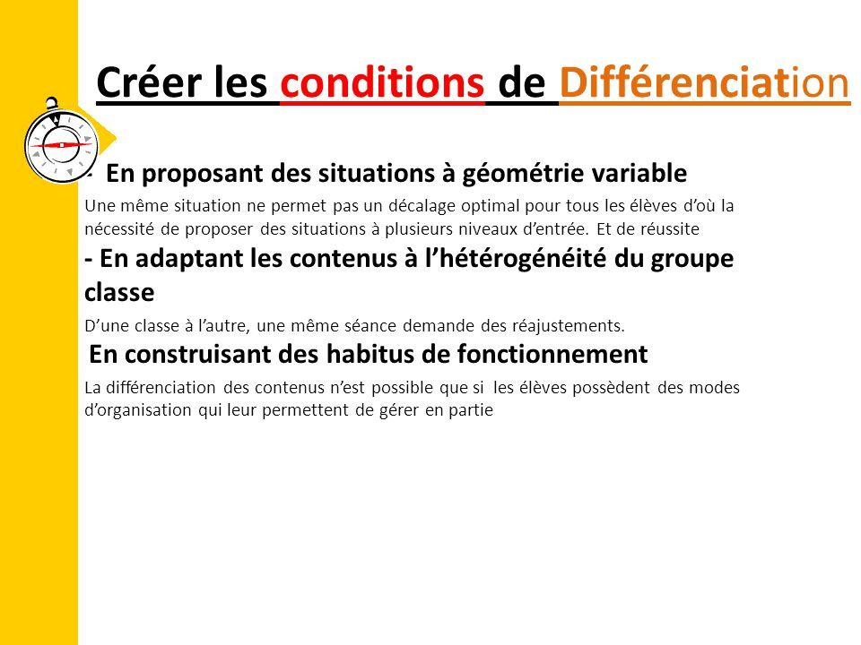 Créer les conditions de Différenciation