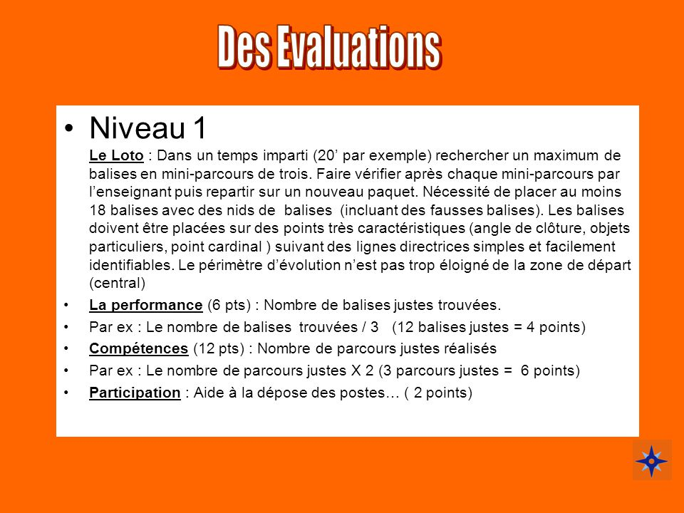 Des Evaluations