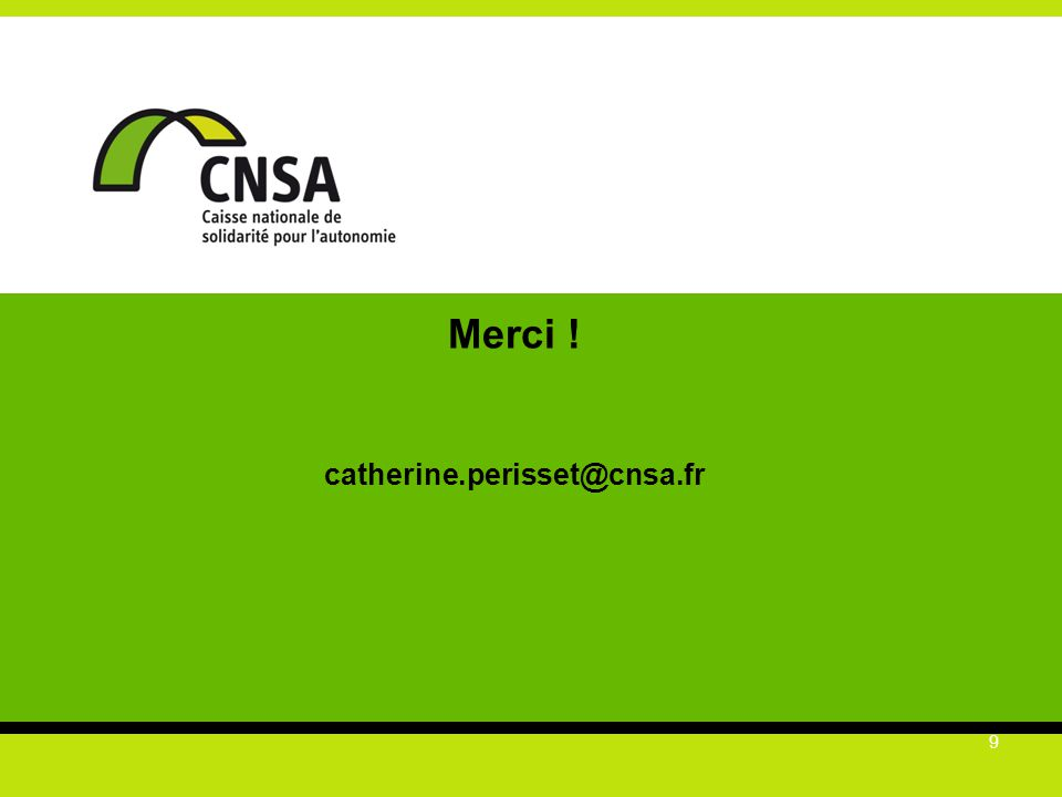 Merci ! catherine.perisset@cnsa.fr