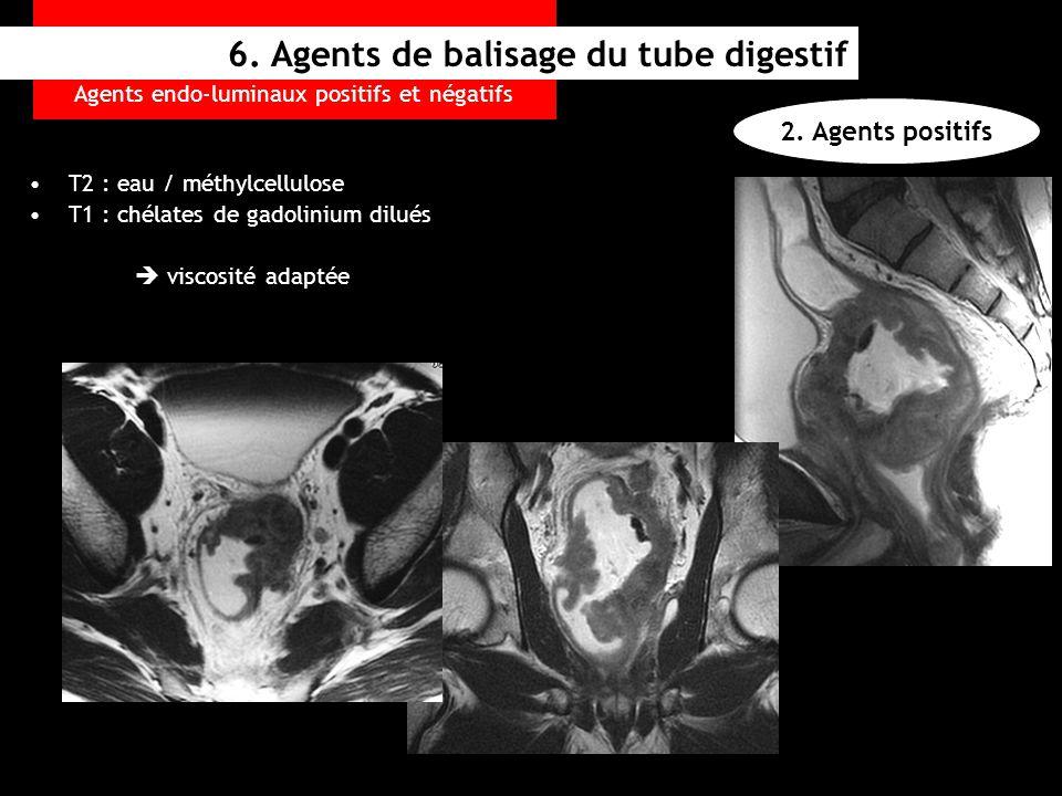 Agents endo-luminaux positifs et négatifs