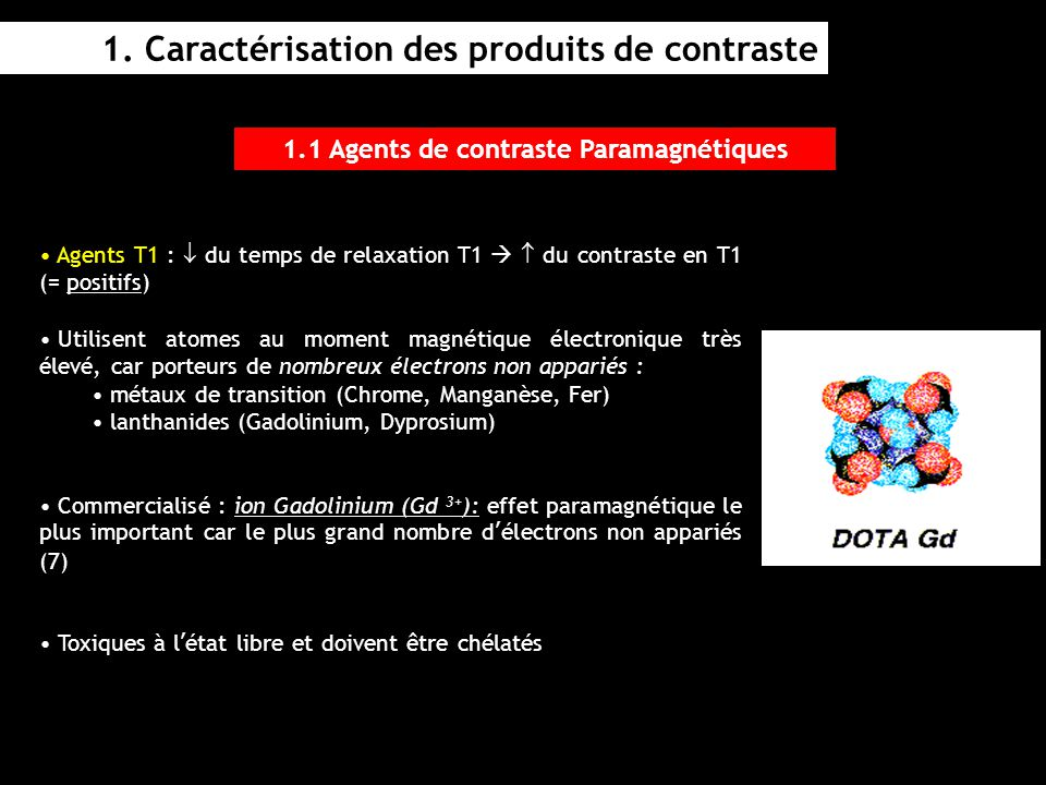 1.1 Agents de contraste Paramagnétiques