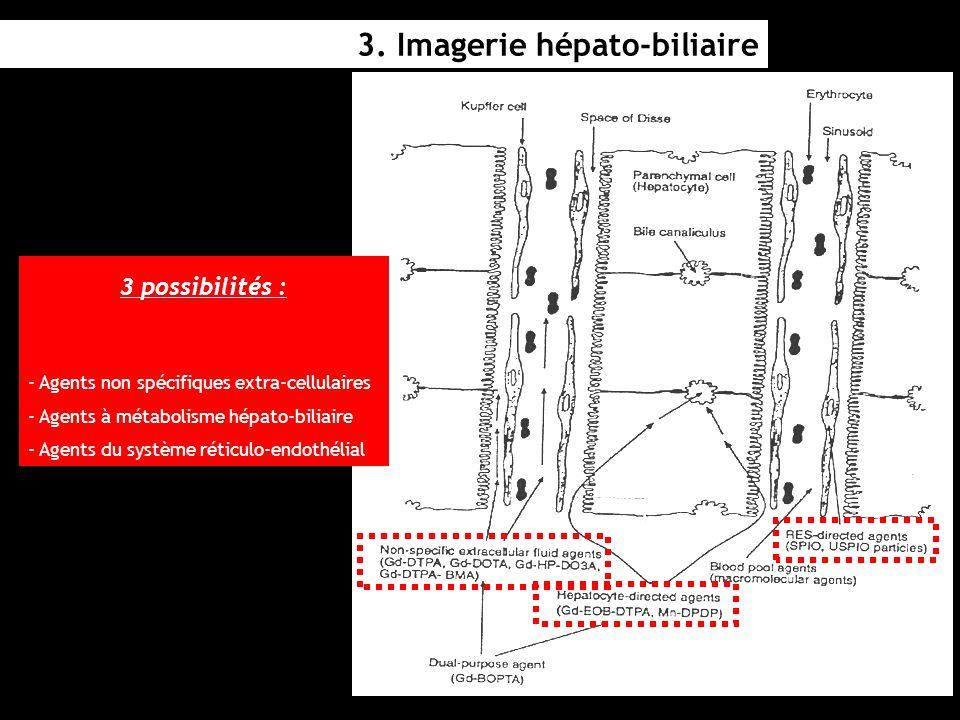 3. Imagerie hépato-biliaire