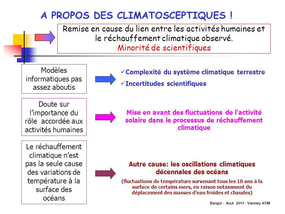 Autre cause: les oscillations climatiques décennales des océans