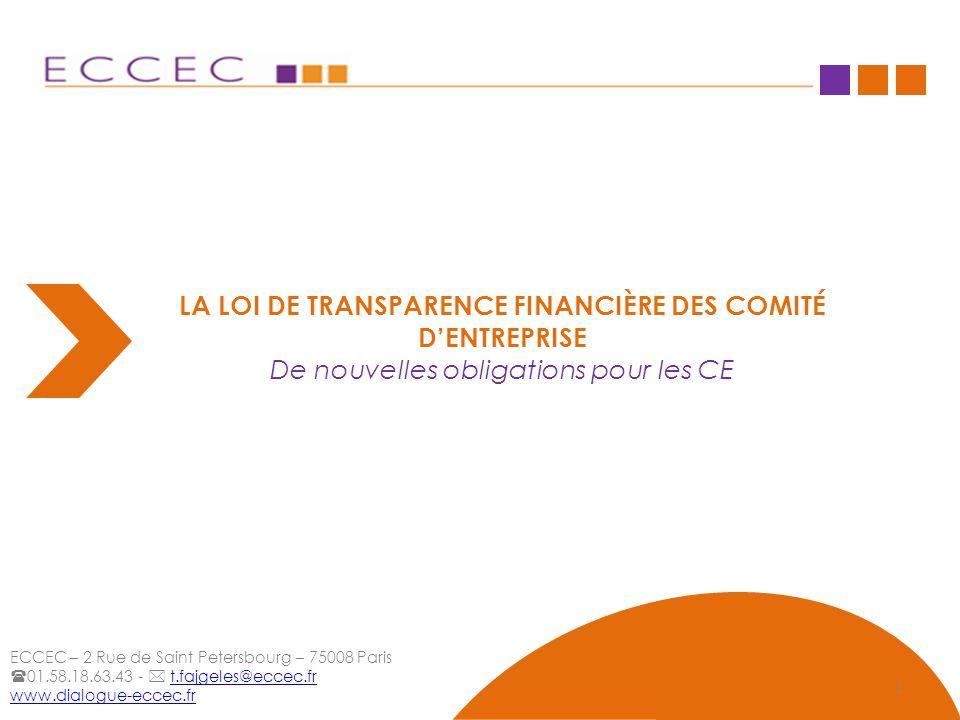 LA LOI DE TRANSPARENCE FINANCIÈRE DES COMITÉ D'ENTREPRISE