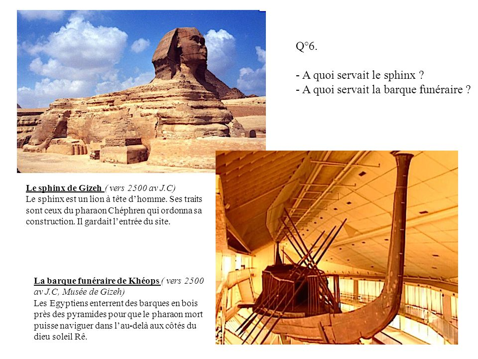 - A quoi servait le sphinx - A quoi servait la barque funéraire
