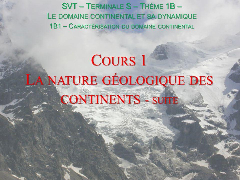 Cours 1 La nature géologique des continents - suite