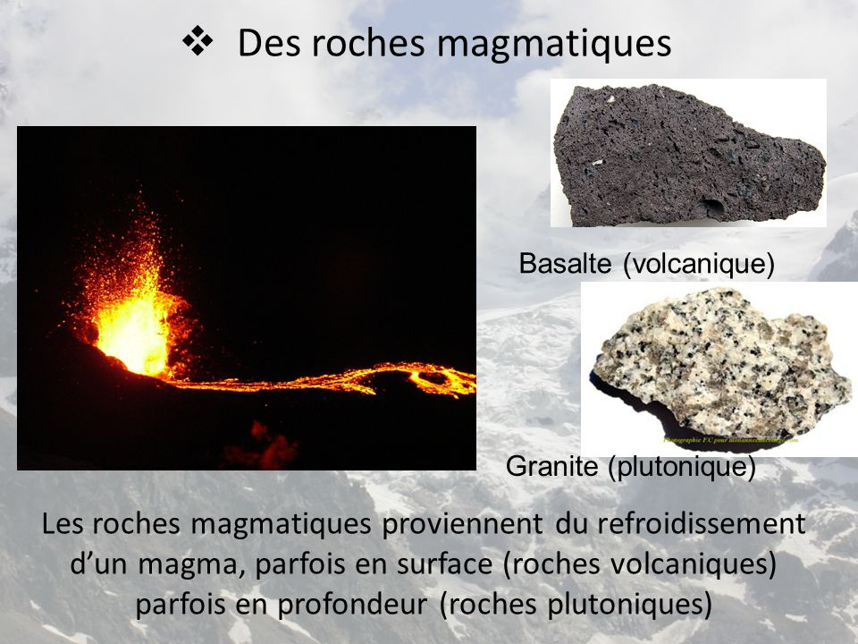 Des roches magmatiques
