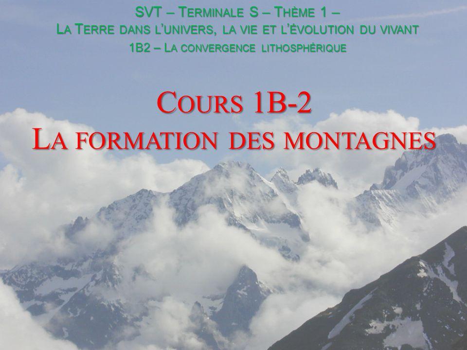 Cours 1B-2 La formation des montagnes