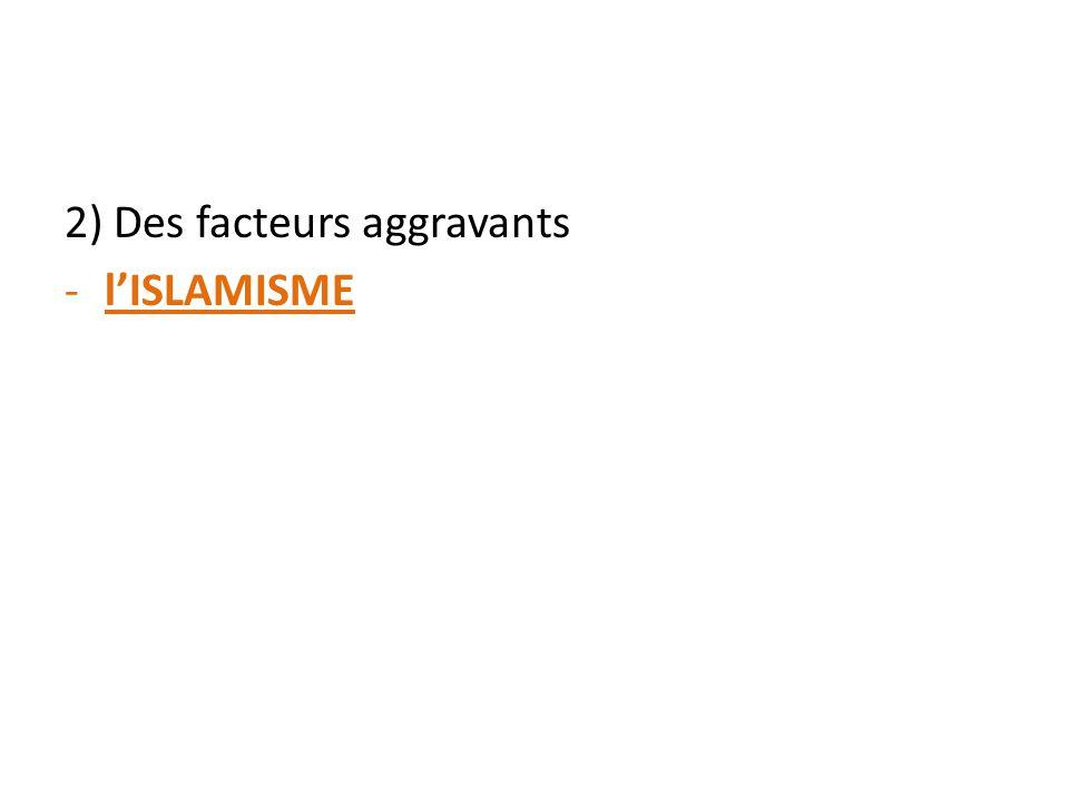 2) Des facteurs aggravants