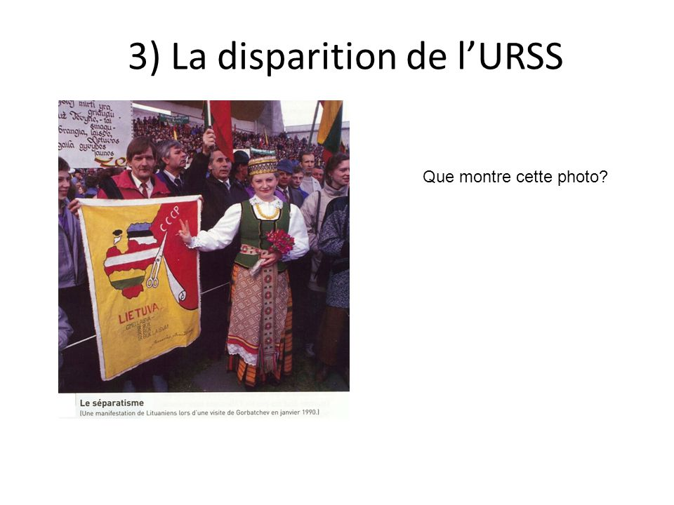 3) La disparition de l'URSS