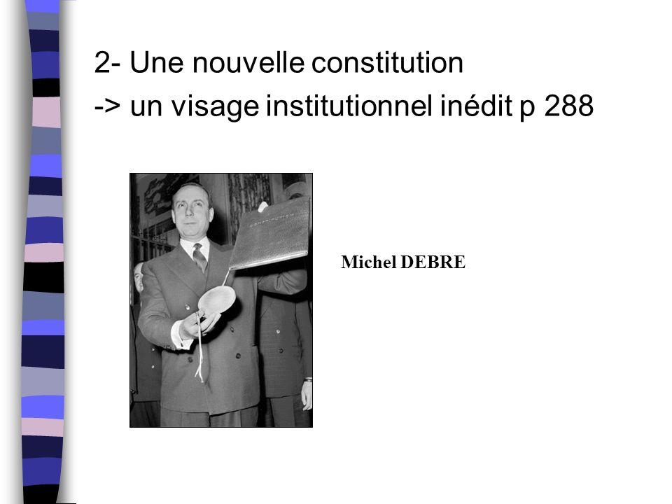 2- Une nouvelle constitution