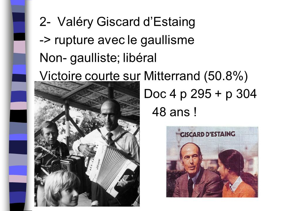 2- Valéry Giscard d'Estaing