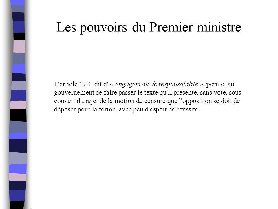 Les pouvoirs du Premier ministre